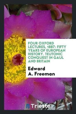 Four Oxford Lectures...