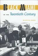 Black Miami in the twentieth century