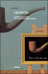 I due misteri. Da Magritte alla natura della rappresentazione pittorica