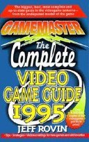Gamemaster: The Complete Video Game Guide 1995