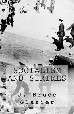 Socialism and Strikes