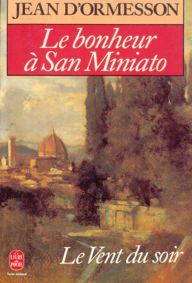 Le bonheur à San Miniato
