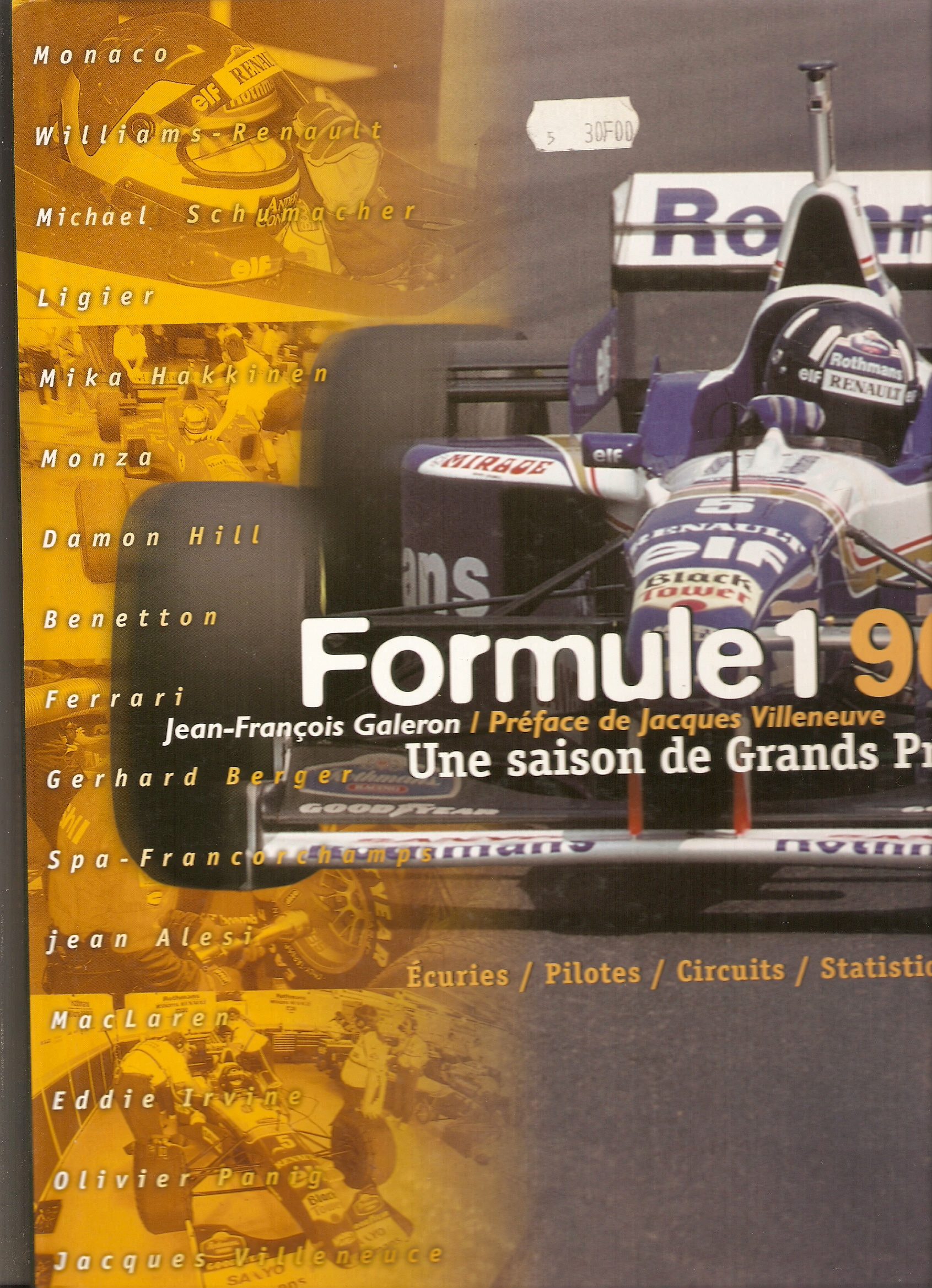 Formule 1 1996: une saison de Grands Prix