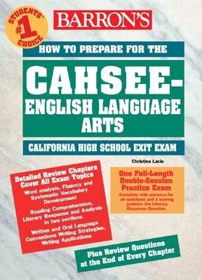 Barron's How to Prepare for the Cahsee-English-Language Arts
