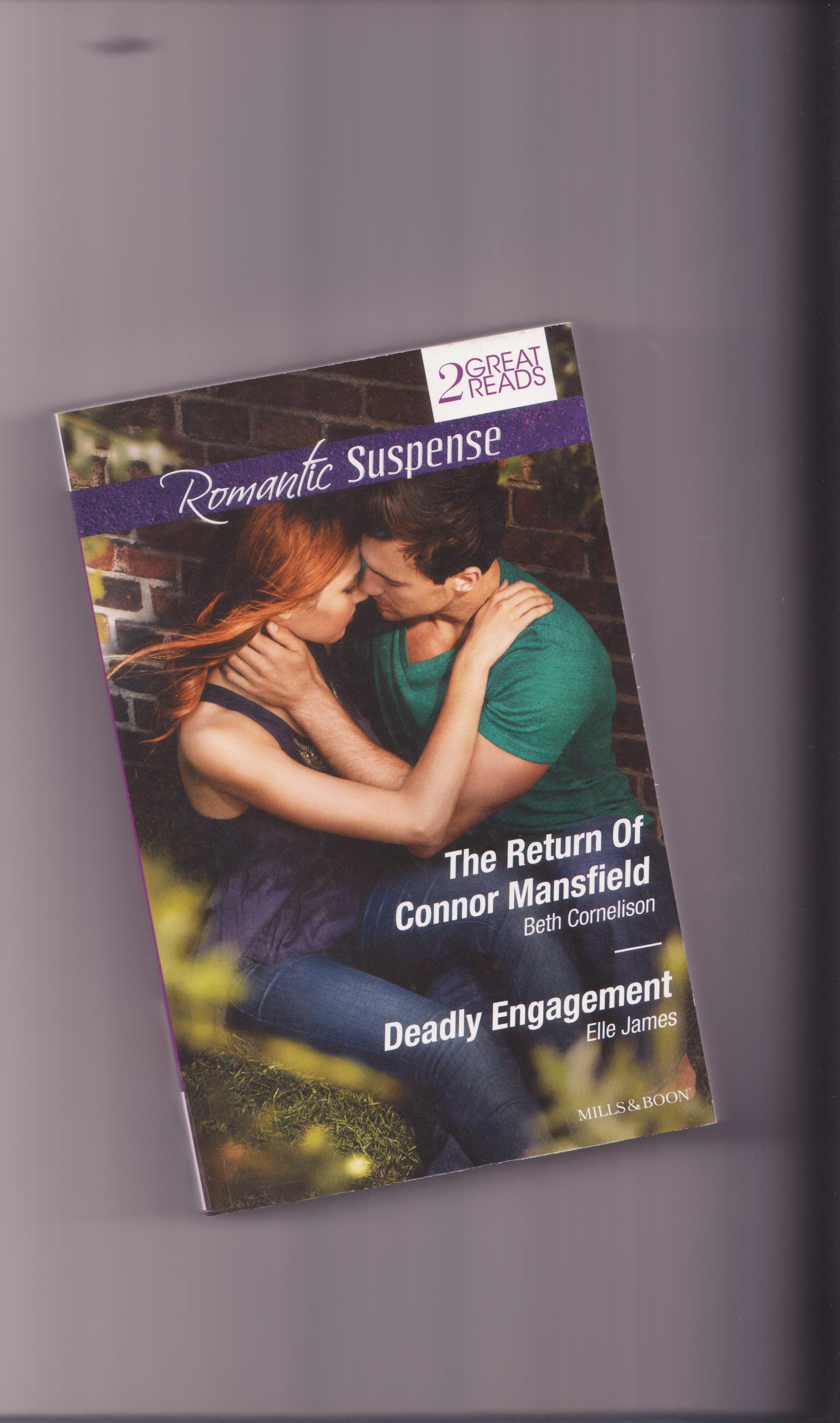 The Return of Connor Mansfield; Deadly Engagement