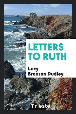 Letters to Ruth