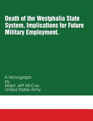 Death of the Westphalia State System