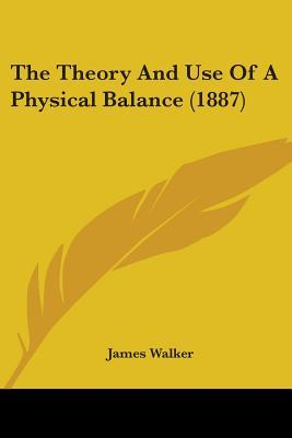 The Theory And Use Of A Physical Balance