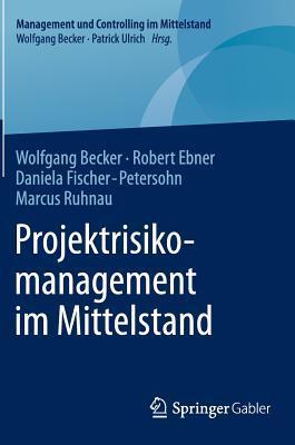 Projektrisikomanagement Im Mittelstand