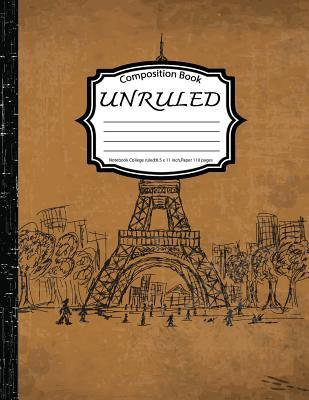 Eiffel Tower Unruled Composition Book