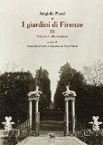 I giardini di Firenze [III]