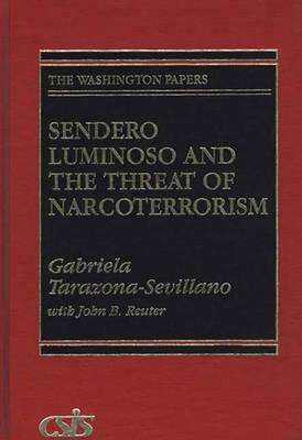 Sendero Luminoso and the Threat of Narcoterrorism