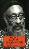 The Art of Kamau Brathwaite