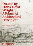 On and by Frank Lloyd Wright