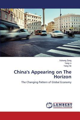 China's Appearing on The Horizon