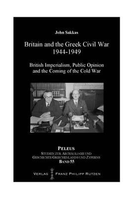 Britain and the Greek Civil War 1944-1949