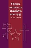 Church and State in Yugoslavia since 1945