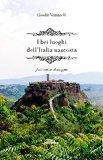 I più bei luoghi dell'Italia nascosta