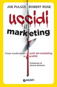 Uccidi il marketing....