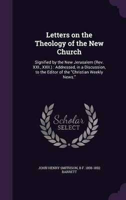 Letters on the Theology of the New Church