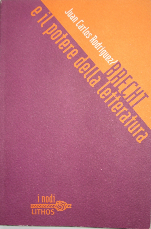 Brecht e il potere d...