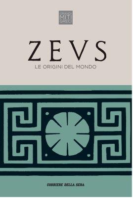 Zeus. Le origini del mondo