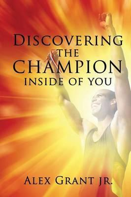 Discovering the Champion Inside of You