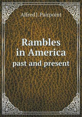 Rambles in America Past and Present