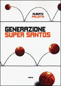 Generazione Super Santos