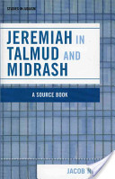 Jeremiah in Talmud and Midrash