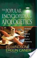 The Popular Encyclopedia of Apologetics