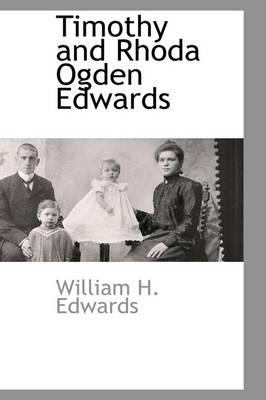 Timothy and Rhoda Ogden Edwards