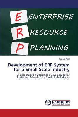Development of ERP System for a Small Scale Industry