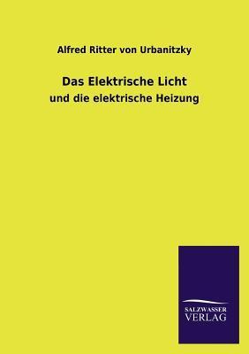 Das Elektrische Licht