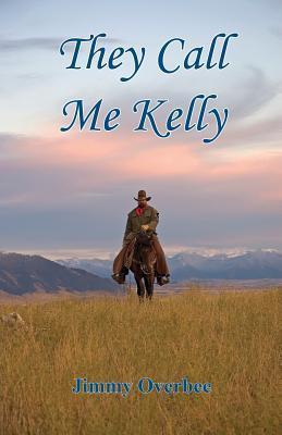 They Call Me Kelly