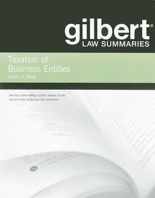 Gilbert Law Summaries on Tax of Business Entities