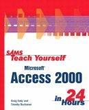 Sams Teach Yourself Microsoft Access 2000 in 24 Hours