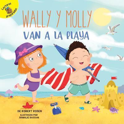 Wally y Molly van a la playa/ Wally and Molly Go to the Beach