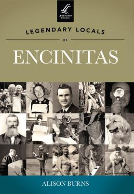 Legendary Locals of Encinitas, California