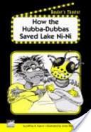 How the Hubba-Dubbas Saved Lake Ni-Ni