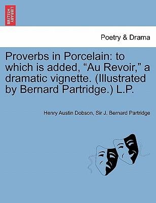Proverbs in Porcelain