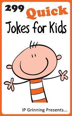 299 Quick Jokes for Kids