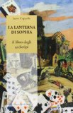La lanterna di Sophia. Libro degli archetipi