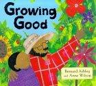 Growing Good