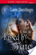 Kissed by Fate [The Tiburon Duet 3]