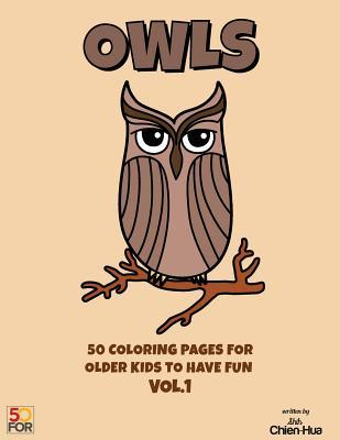 Owls 50 Coloring Pages for Older Kids to Have Fun