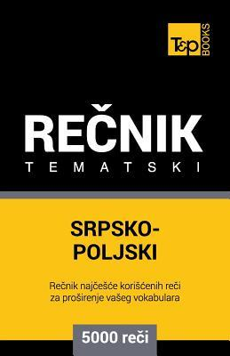 Srpsko-Poljski tematski recnik - 5000 korisnih reci