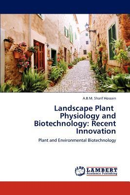 Landscape Plant   Physiology and Biotechnology