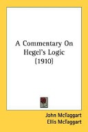 A Commentary on Hegel's Logic (1910)