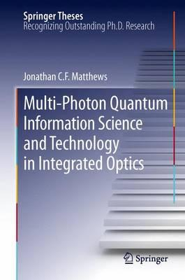 Multi-photon Quantum Information Science and Technology in Integrated Optics